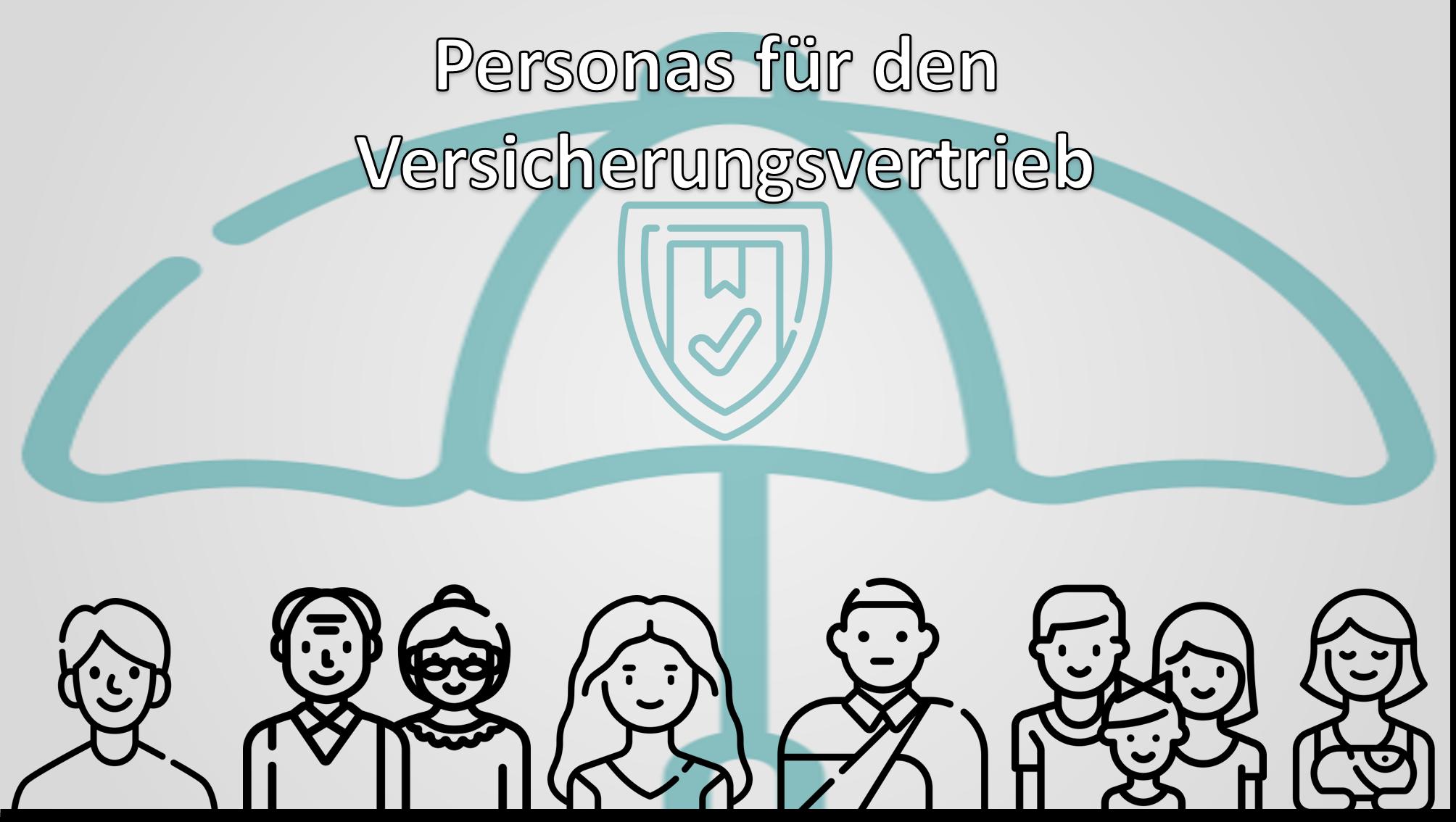 Personas für den Versicherungsvertrieb – Wiederanlage Journey mit der PBM